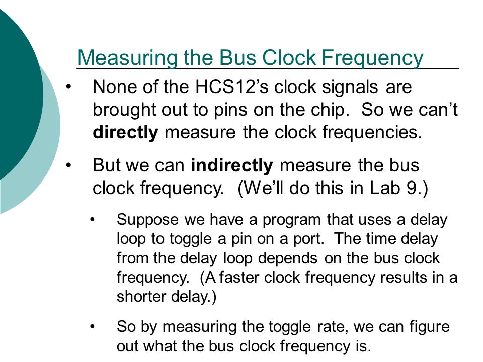 Measuring the Bus Clock Frequency