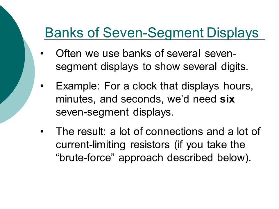 Banks of Seven-Segment Displays