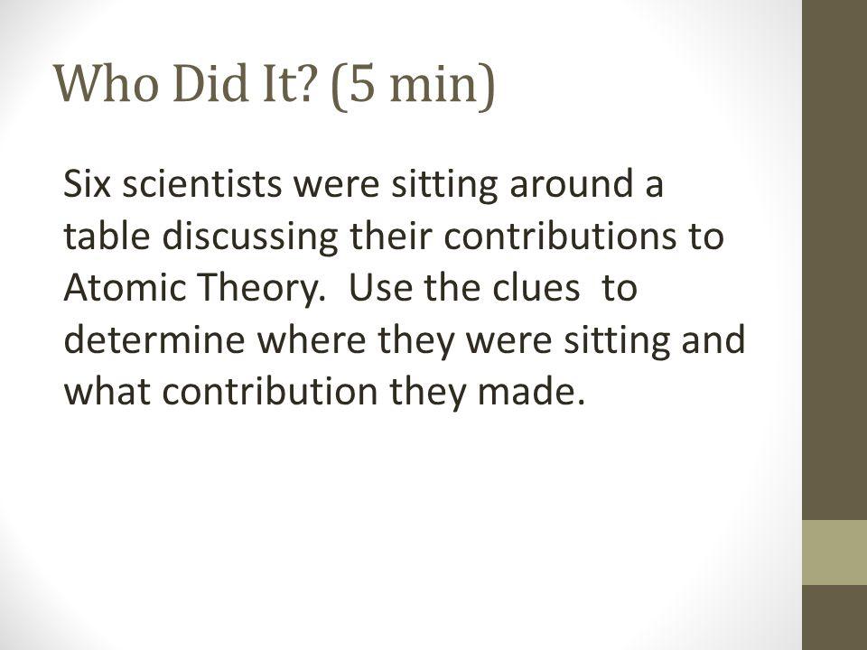 Who Did It (5 min)