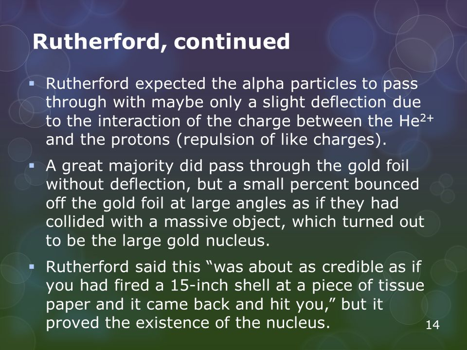 Rutherford, continued