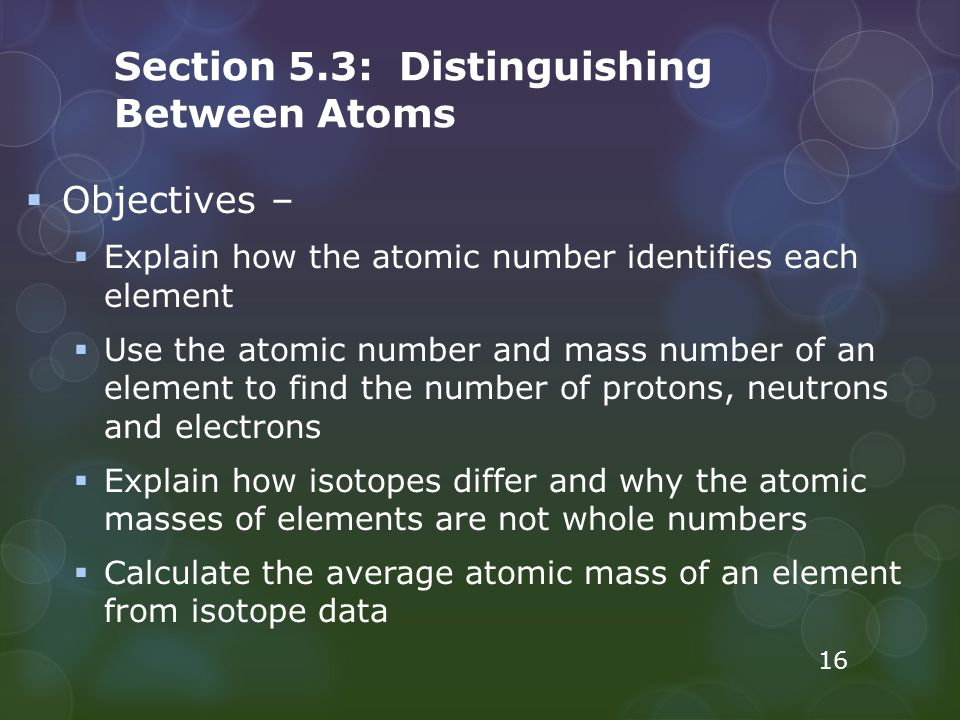 Section 5.3: Distinguishing Between Atoms