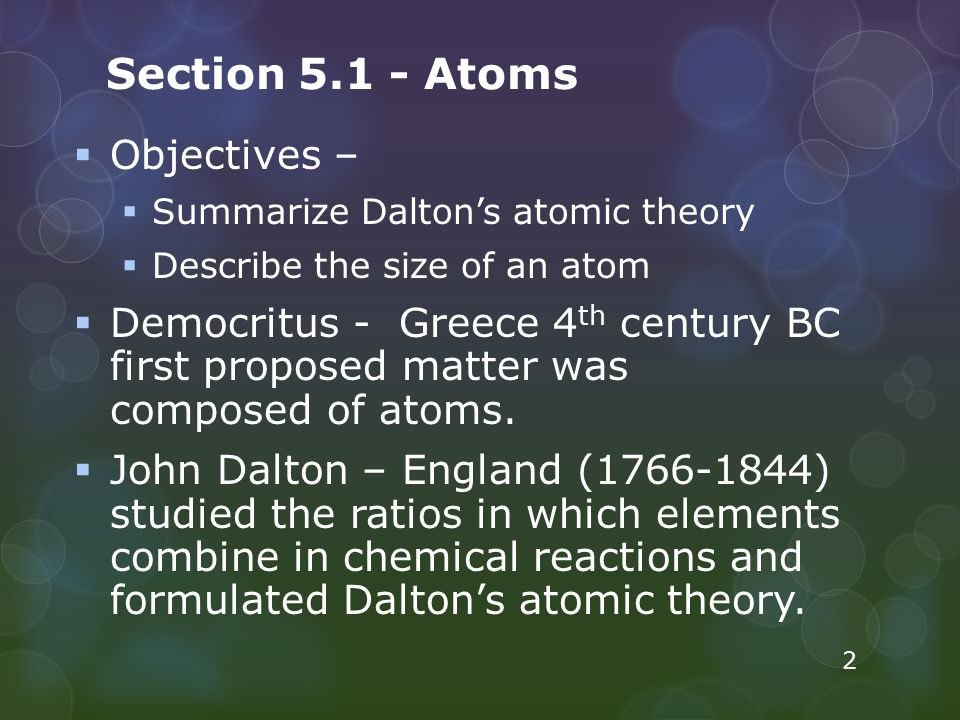 Section 5.1 - Atoms Objectives –