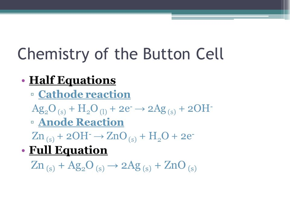 Chemistry of the Button Cell