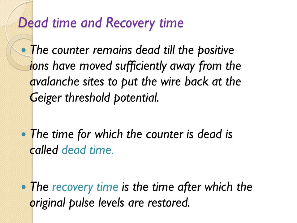 Dead time and Recovery time
