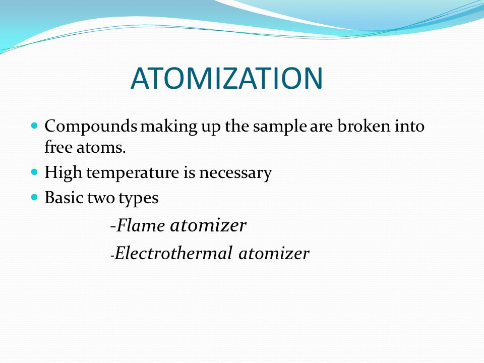 ATOMIZATION -Flame atomizer