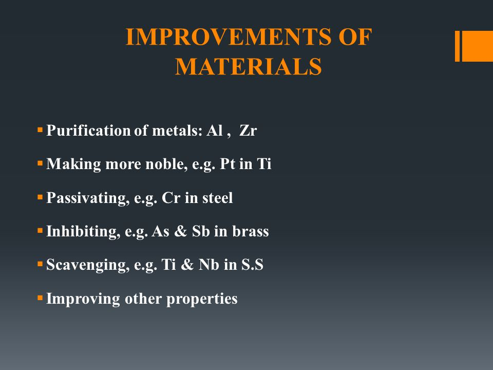 IMPROVEMENTS OF MATERIALS