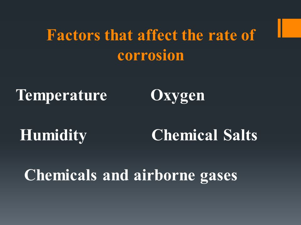Factors that affect the rate of corrosion