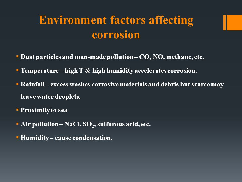 Environment factors affecting corrosion