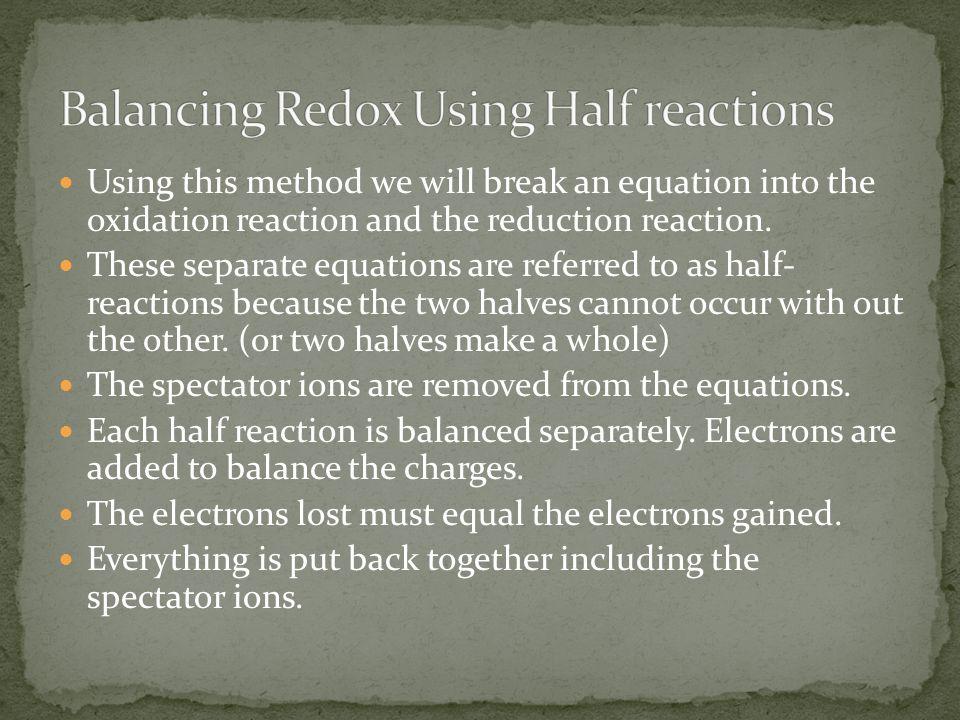Balancing Redox Using Half reactions
