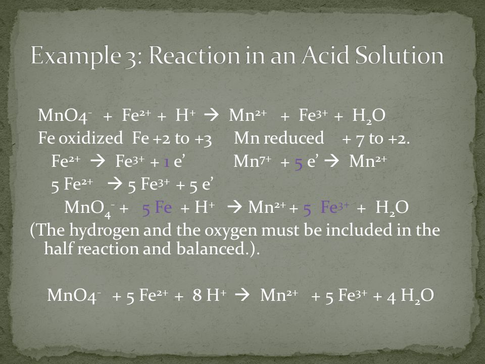 Example 3: Reaction in an Acid Solution