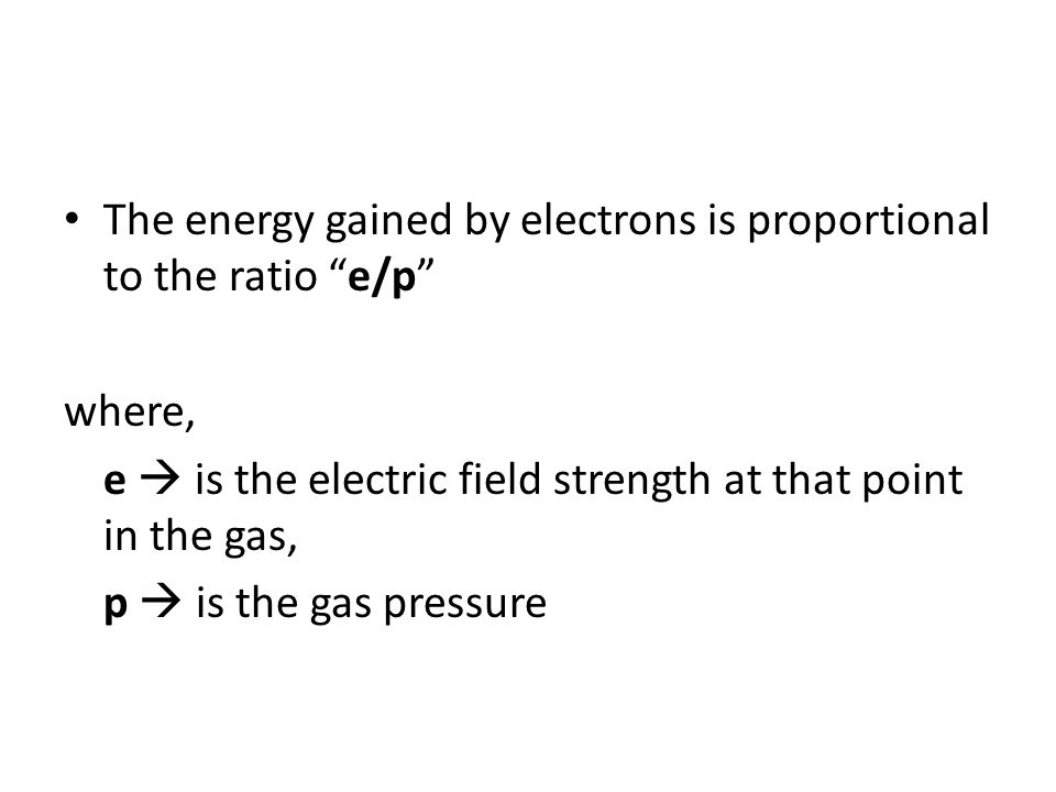 The energy gained by electrons is proportional to the ratio e/p