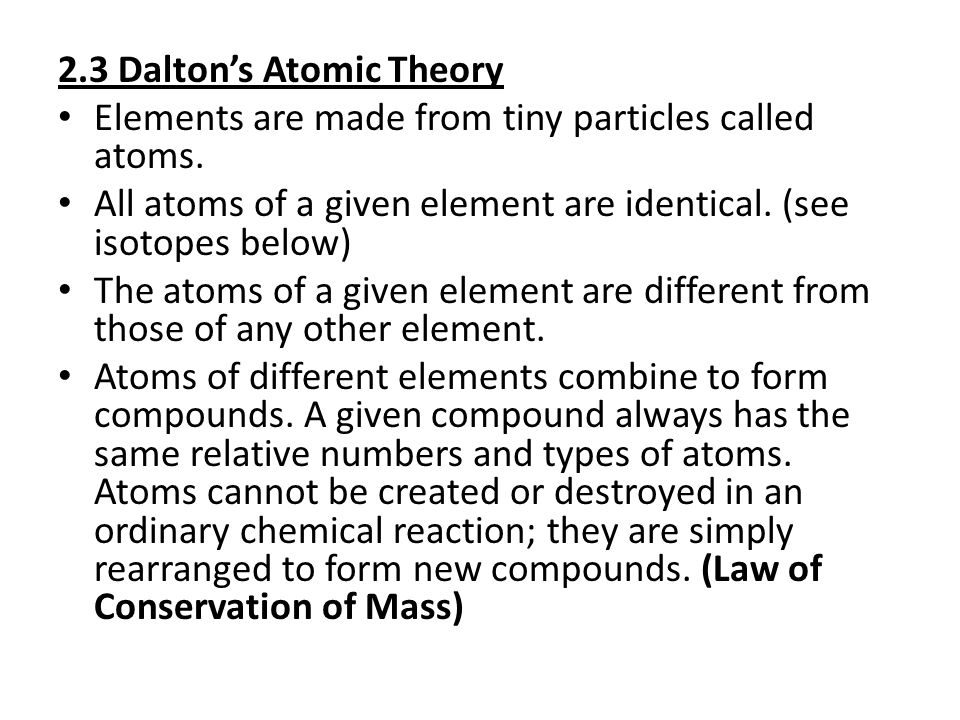 2.3 Dalton's Atomic Theory