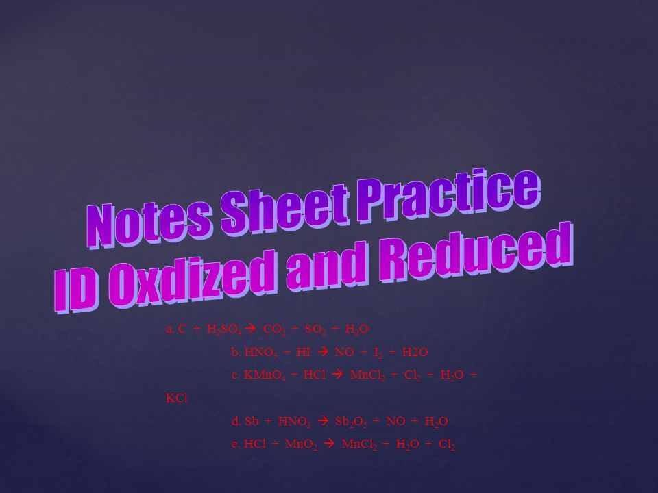 Notes Sheet Practice ID Oxdized and Reduced
