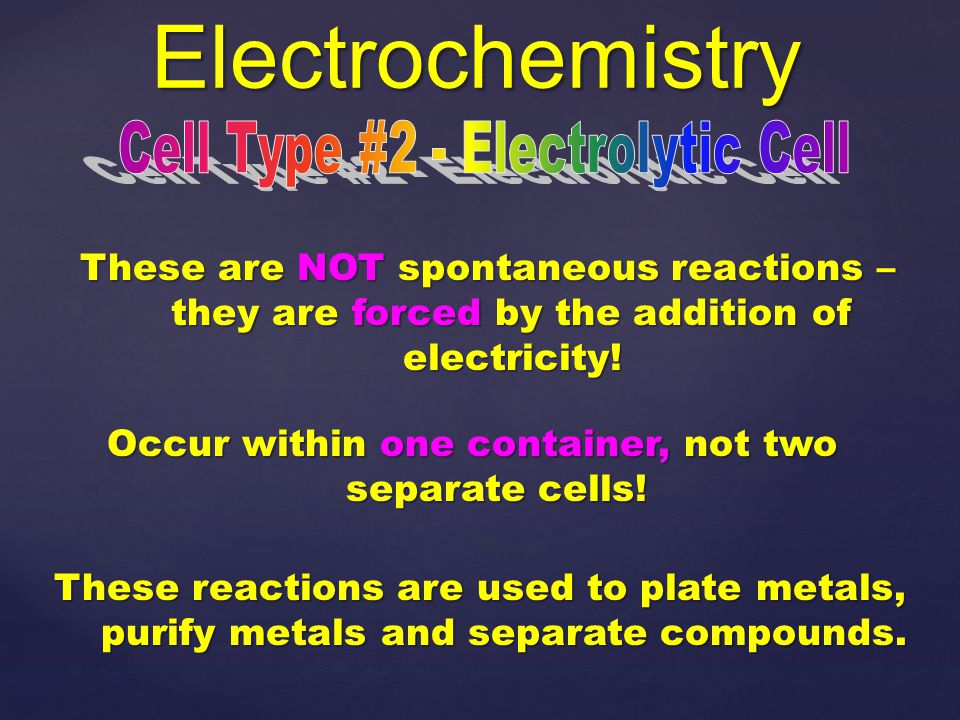 Electrochemistry Cell Type #2 - Electrolytic Cell