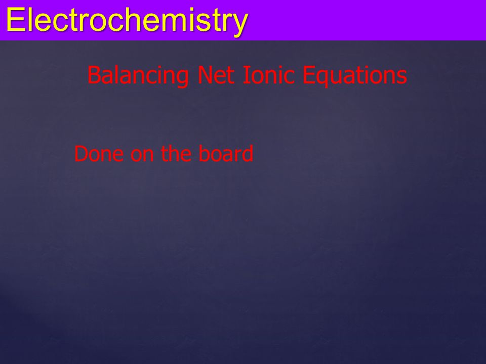 Balancing Net Ionic Equations
