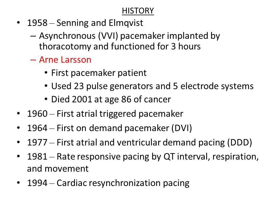 First pacemaker patient