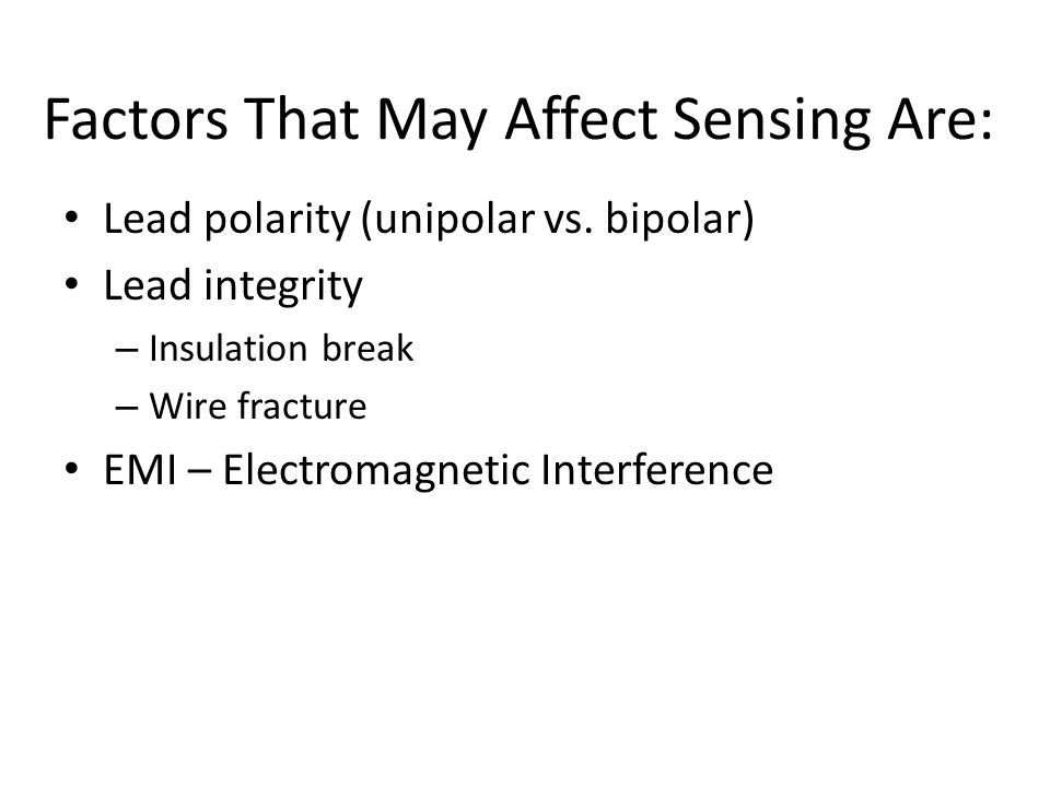 Factors That May Affect Sensing Are: