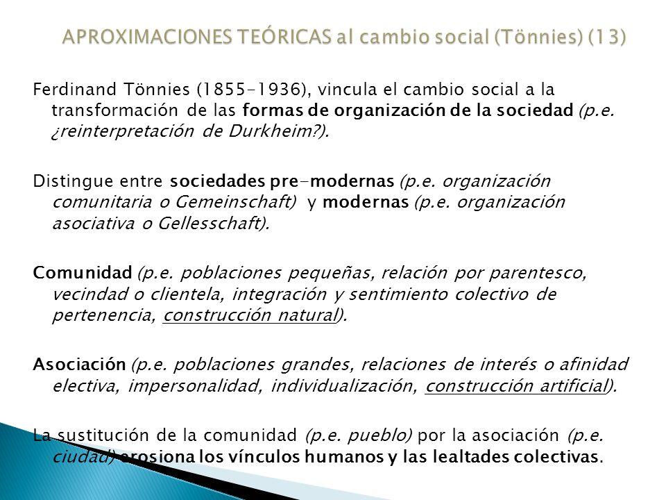 APROXIMACIONES TEÓRICAS al cambio social (Tönnies) (13)