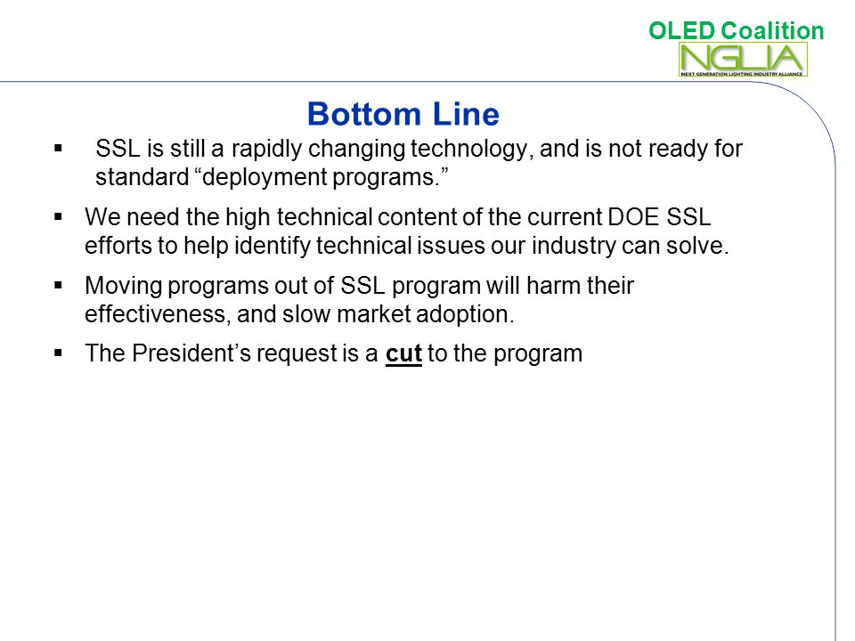 Bottom Line SSL is still a rapidly changing technology, and is not ready for standard deployment programs.