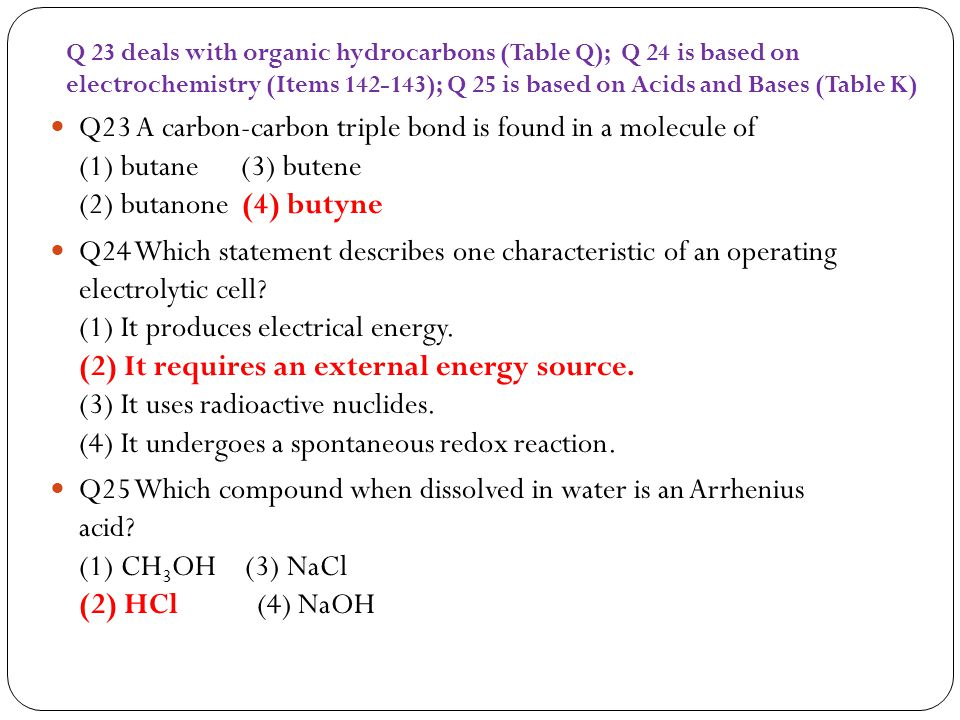 Q 23 deals with organic hydrocarbons (Table Q); Q 24 is based on electrochemistry (Items 142-143); Q 25 is based on Acids and Bases (Table K)