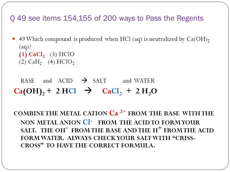 Q 49 see items 154,155 of 200 ways to Pass the Regents