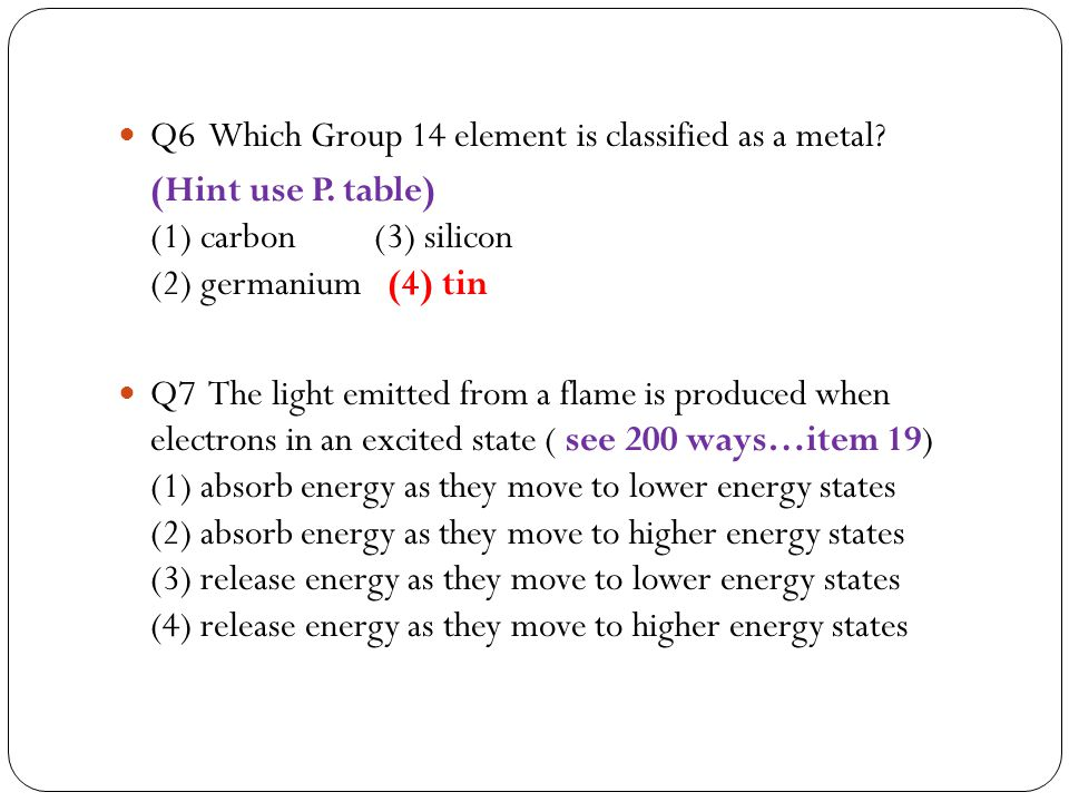 Q6 Which Group 14 element is classified as a metal