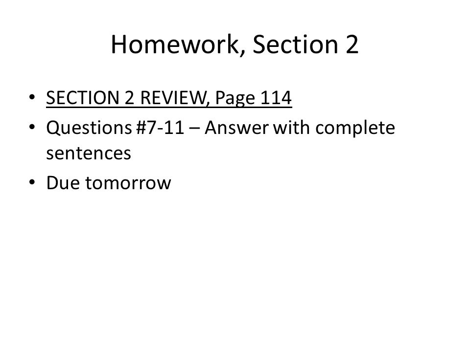 Homework, Section 2 SECTION 2 REVIEW, Page 114
