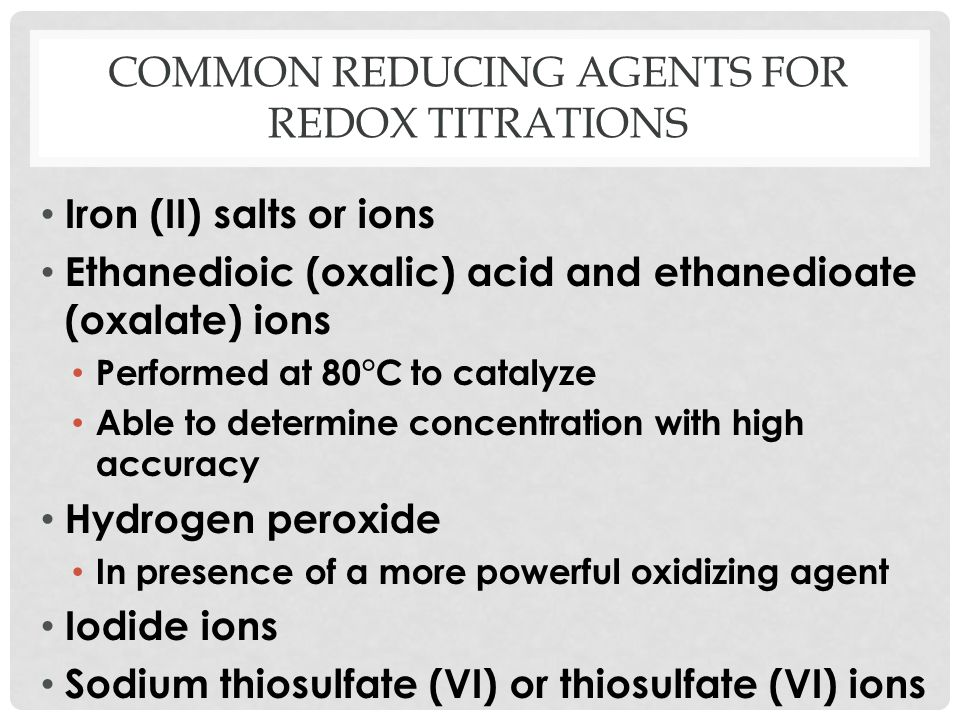 Common reducing agents for redox titrations