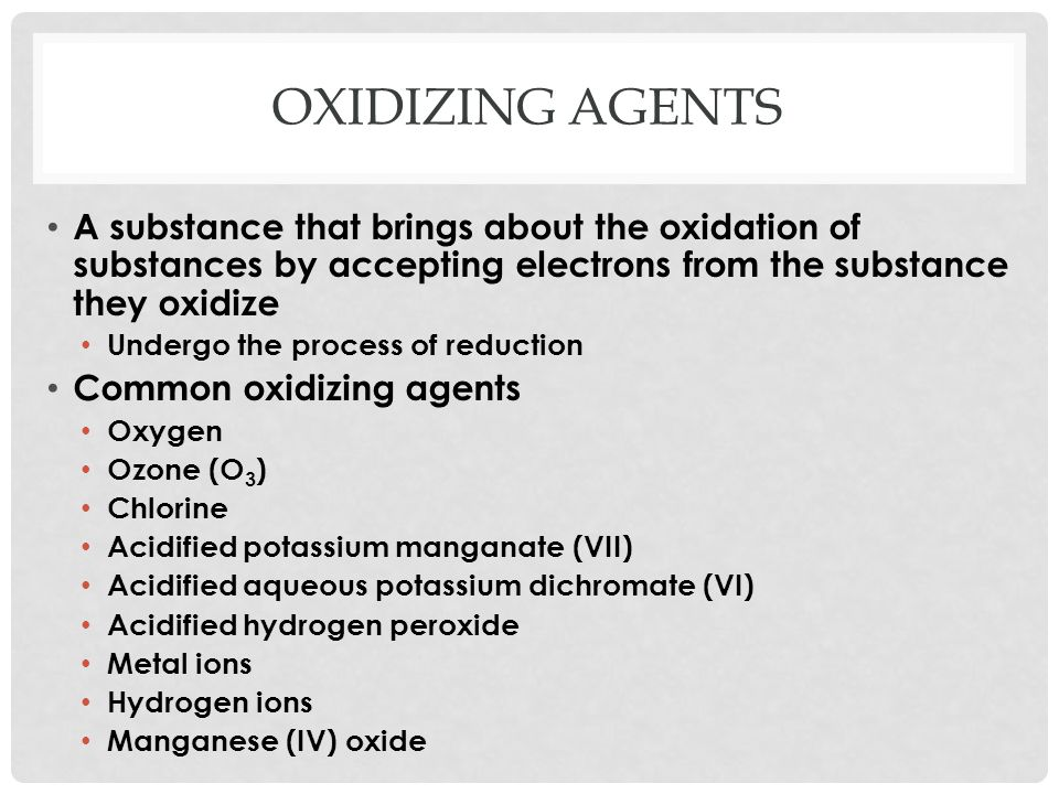 Oxidizing agents A substance that brings about the oxidation of substances by accepting electrons from the substance they oxidize.
