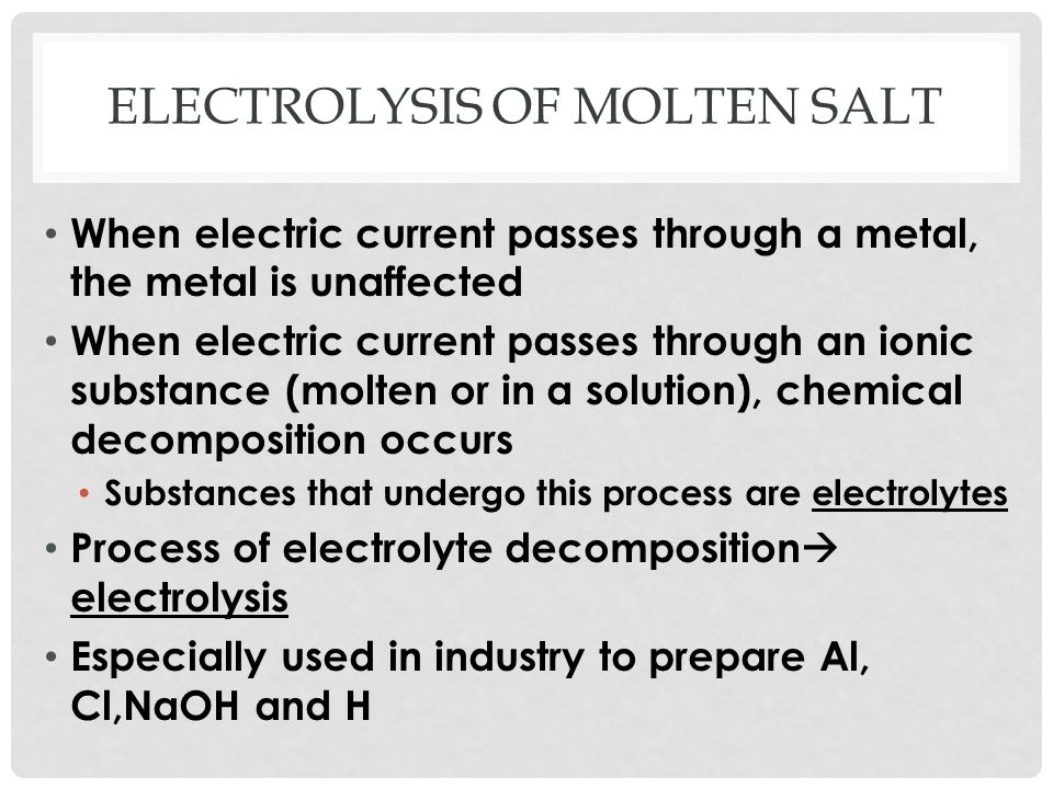 Electrolysis of molten salt