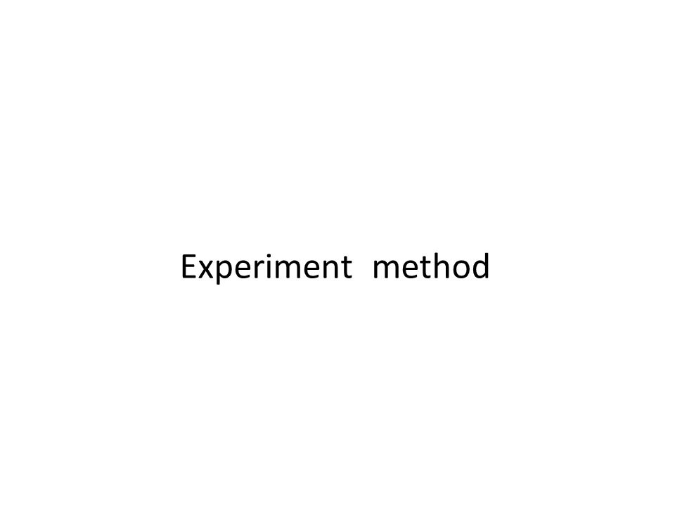 Experiment method