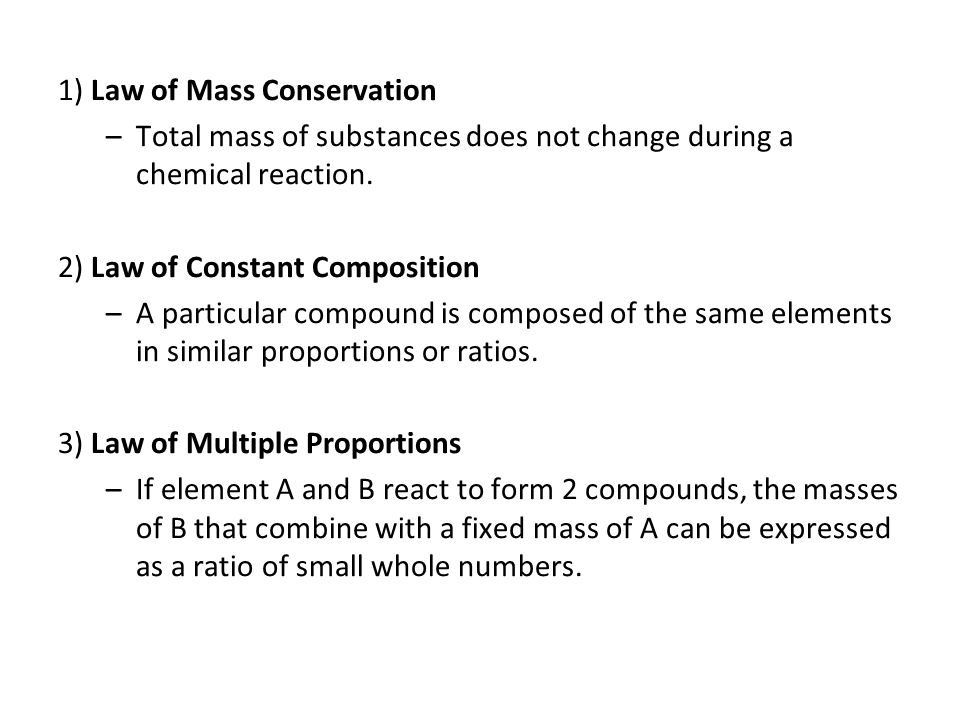 1) Law of Mass Conservation
