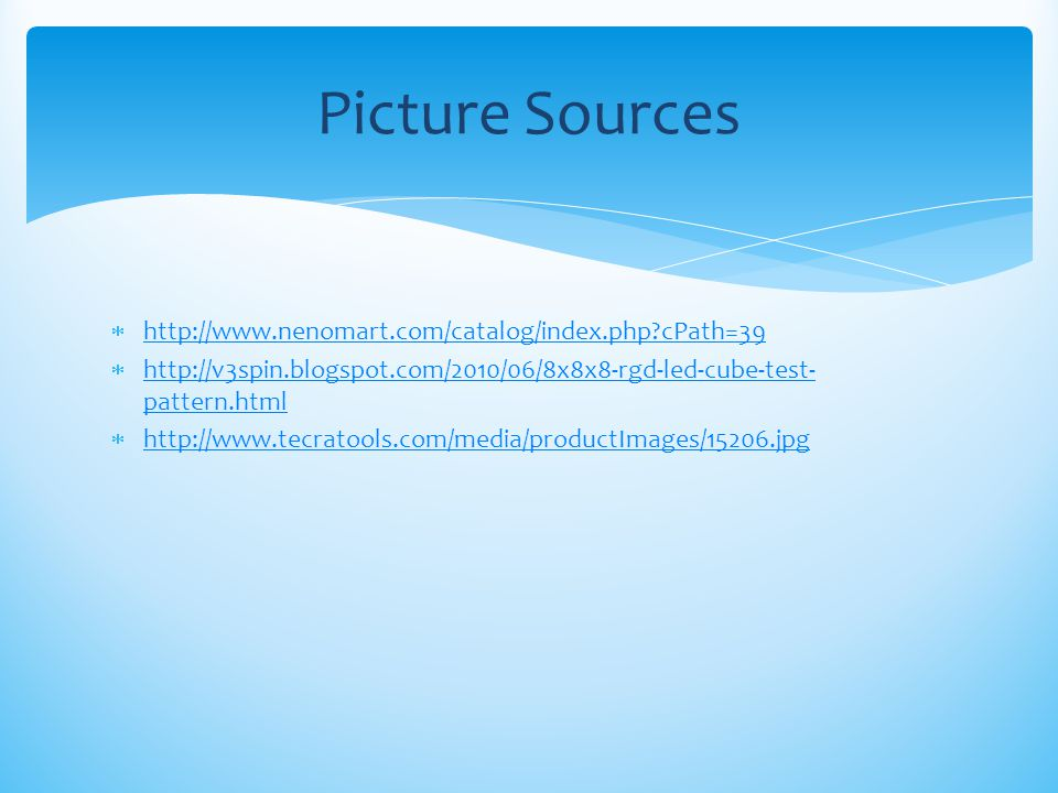 Picture Sources http://www.nenomart.com/catalog/index.php cPath=39
