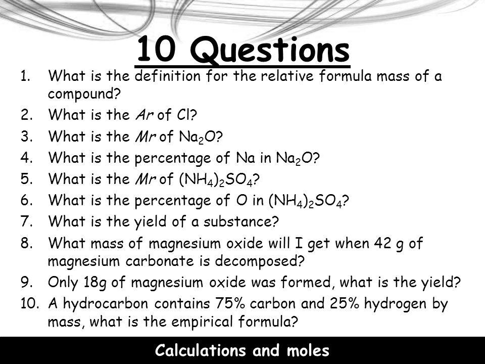 Calculations and moles