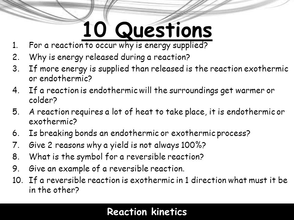 10 Questions Reaction kinetics