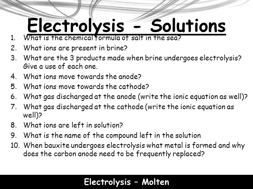 Electrolysis - Solutions