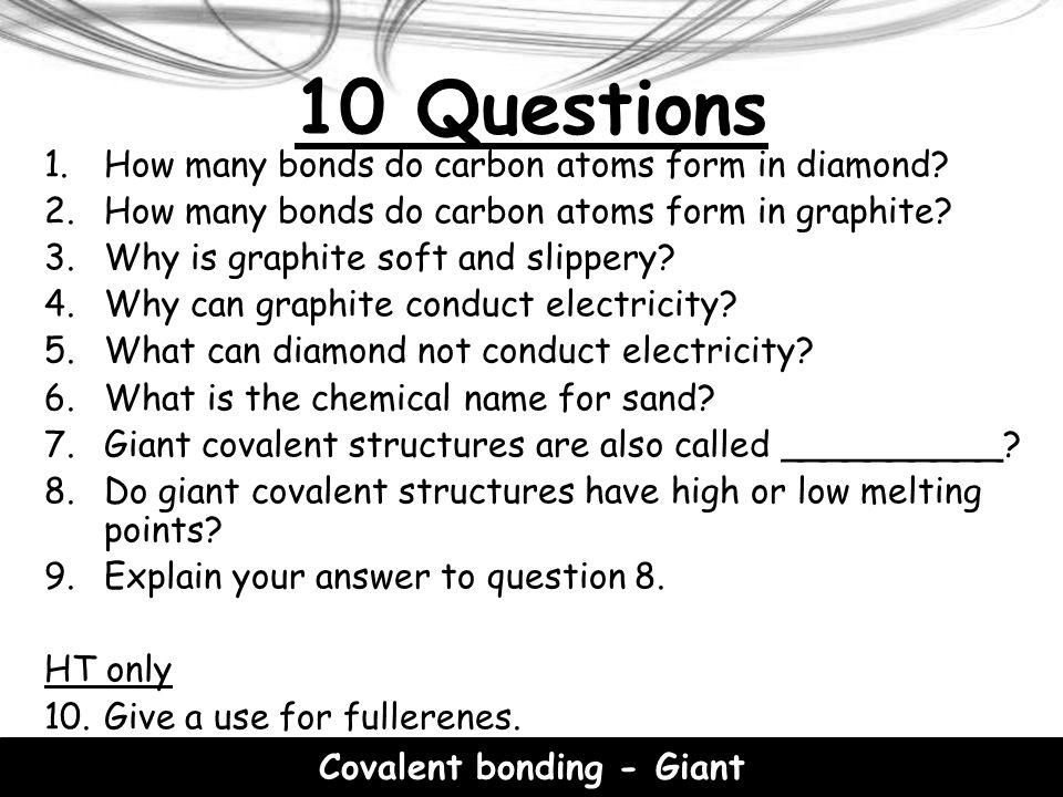 Covalent bonding - Giant