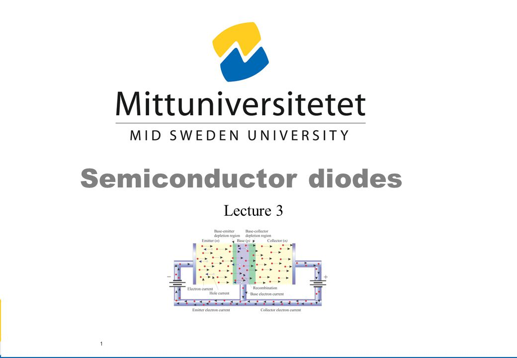 Semiconductor diodes Lecture 3