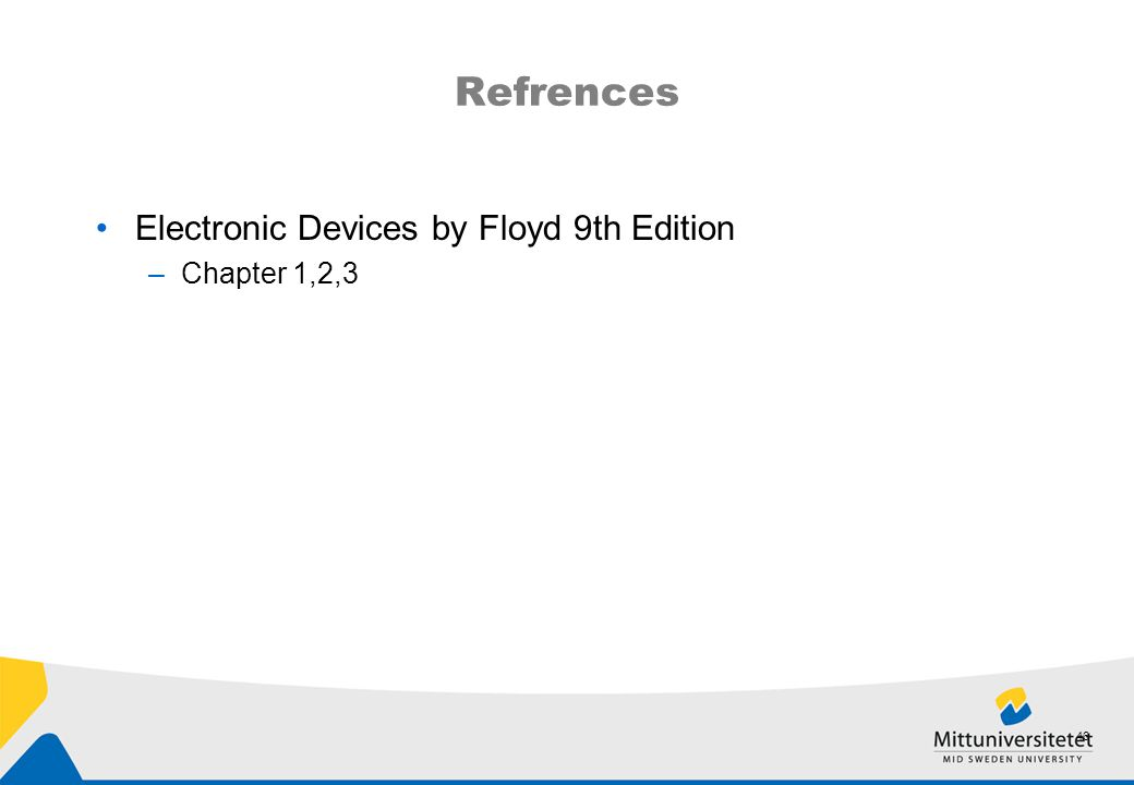 Refrences Electronic Devices by Floyd 9th Edition Chapter 1,2,3