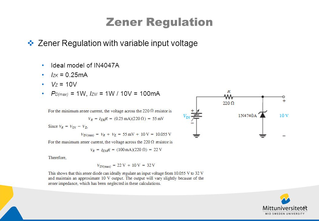 Zener Regulation Zener Regulation with variable input voltage