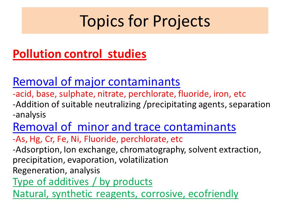 Topics for Projects Pollution control studies
