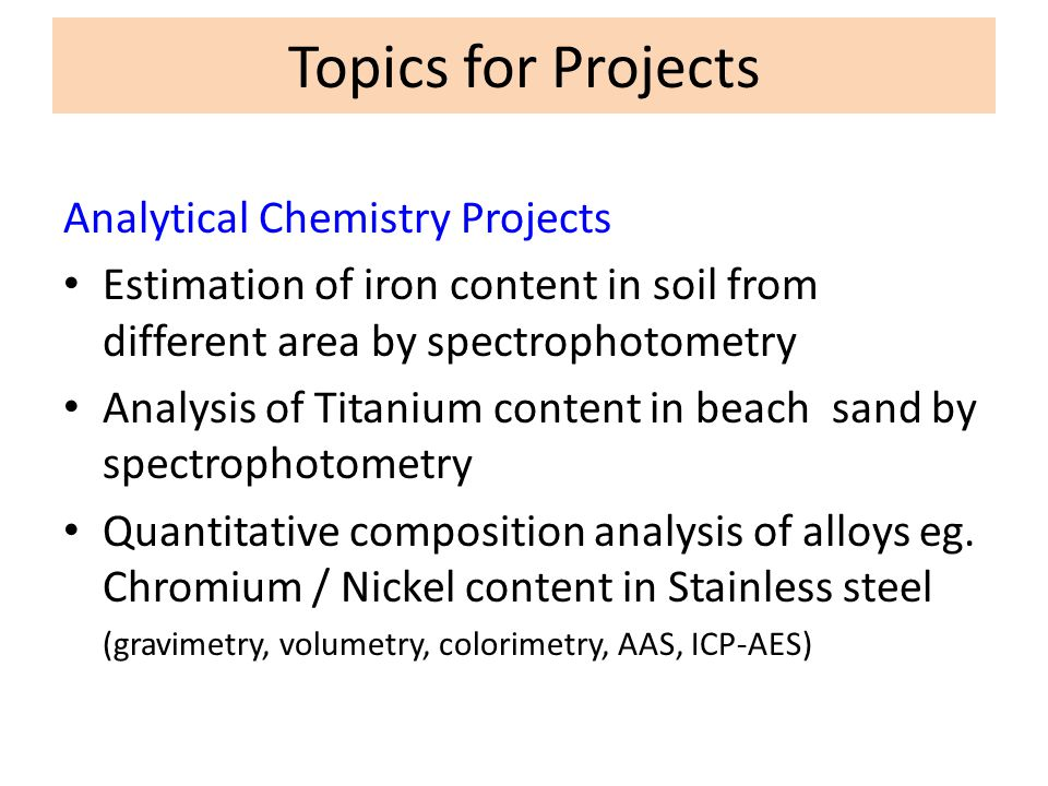 Topics for Projects Analytical Chemistry Projects