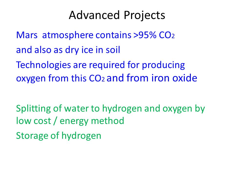 Advanced Projects Mars atmosphere contains >95% CO2