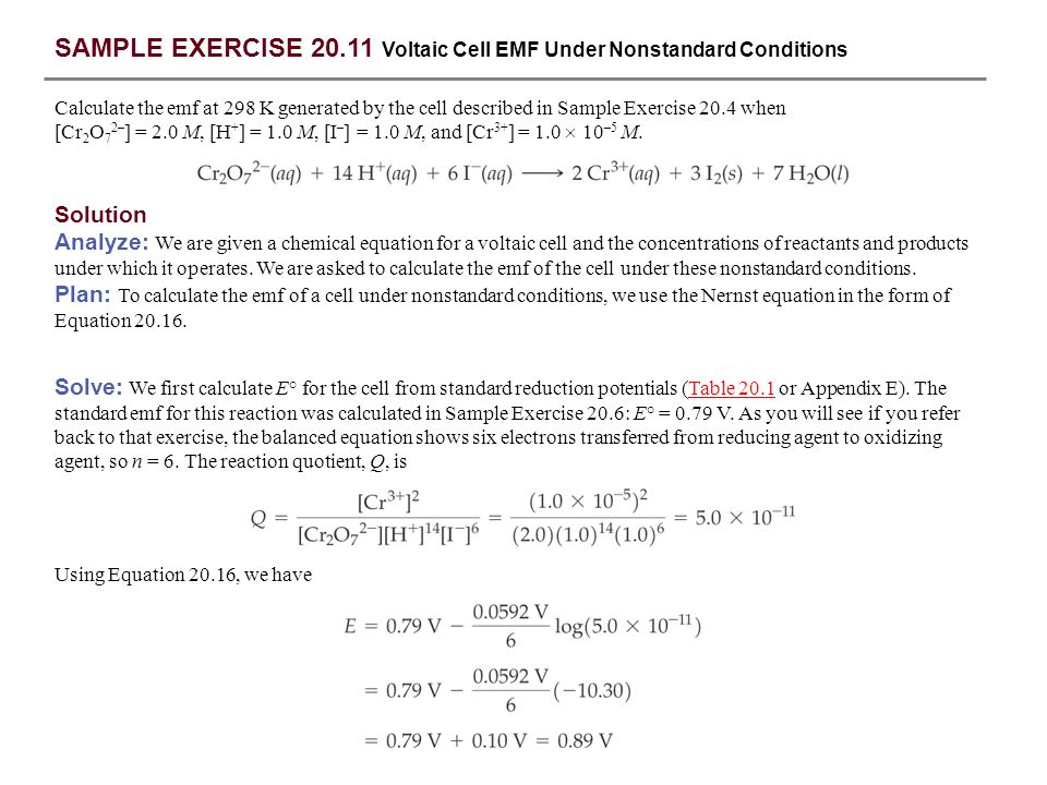 SAMPLE EXERCISE 20.11 Voltaic Cell EMF Under Nonstandard Conditions