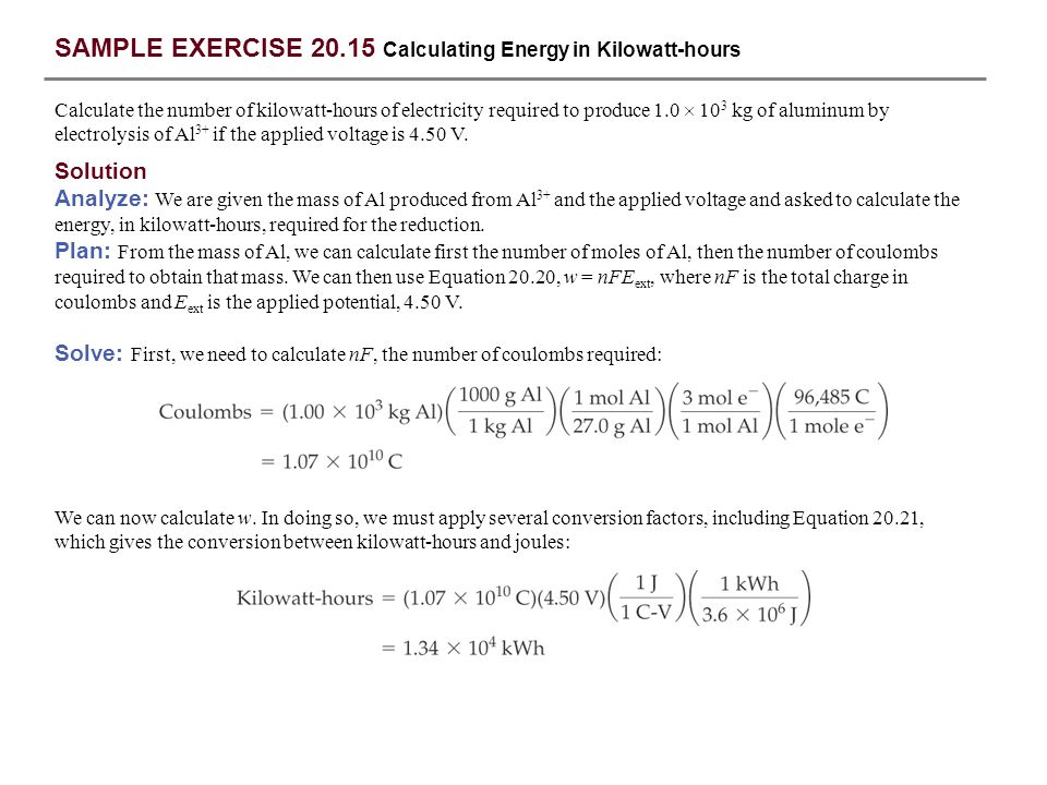 SAMPLE EXERCISE 20.15 Calculating Energy in Kilowatt-hours
