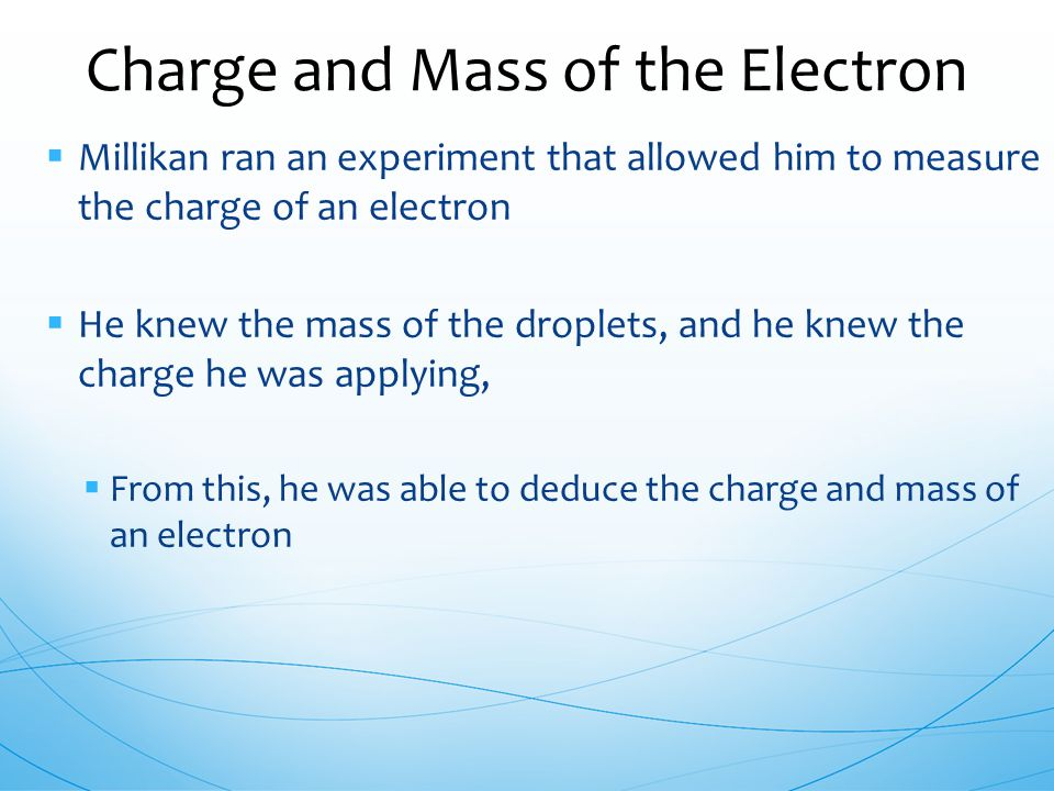 Charge and Mass of the Electron