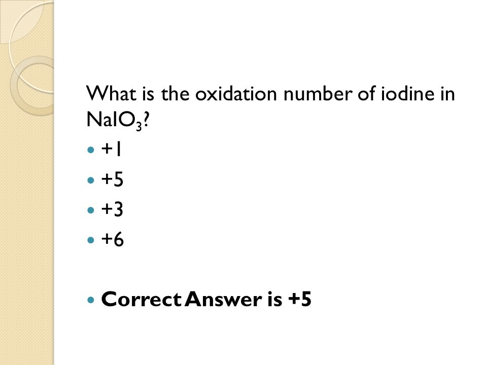 What is the oxidation number of iodine in NaIO3