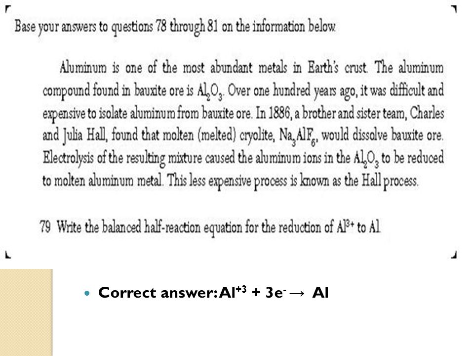 Correct answer: Al+3 + 3e- → Al