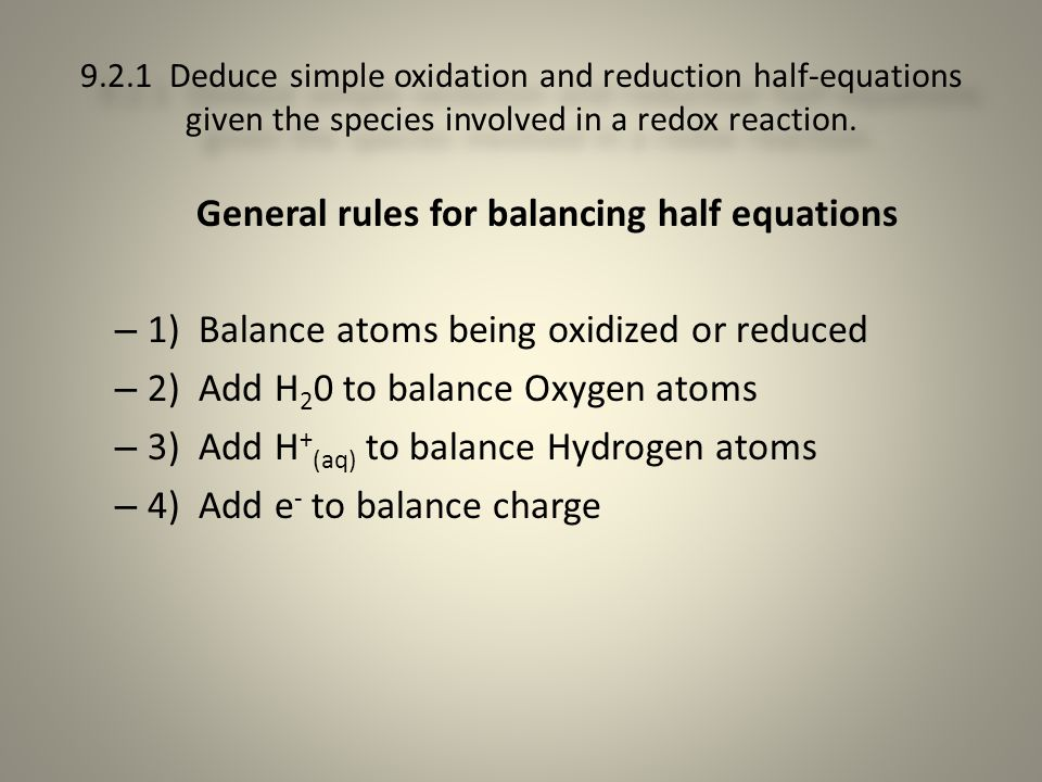 General rules for balancing half equations