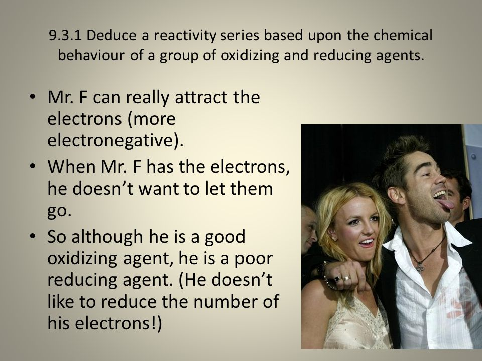 Mr. F can really attract the electrons (more electronegative).